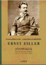 Ernst Ziller, αναμνήσεις