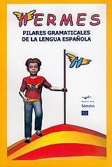 Hermes, pilares gramaticales de la lengua Espanola