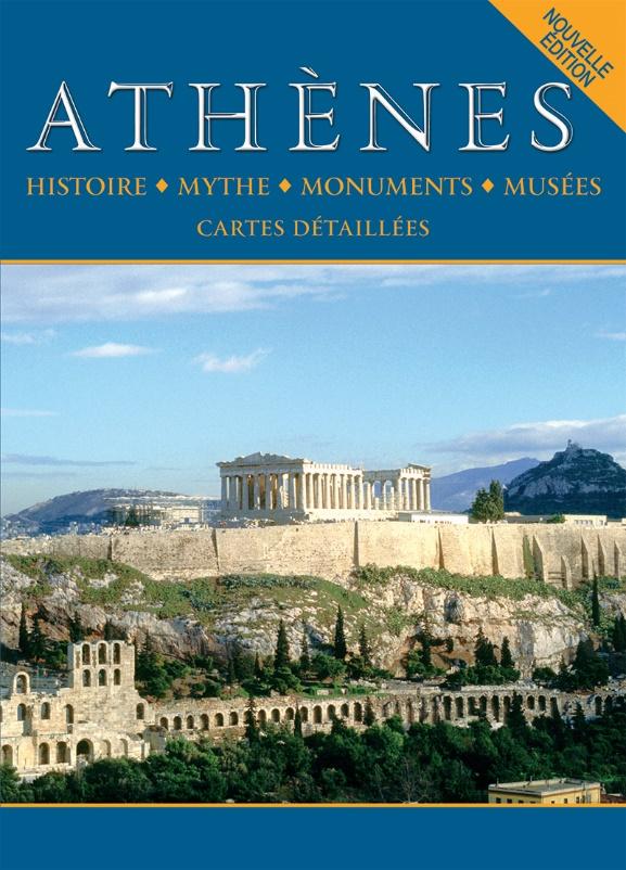 Athènes, Histoire, mythe, monuments, musées, Μαλαίνου, Ελένη, Παπαδήμας Εκδοτική, 2010