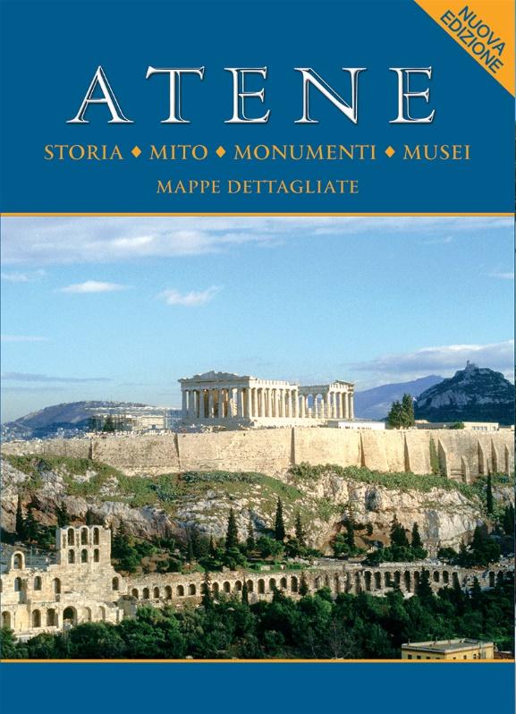 Atene, Storia, mito, monumenti, musei, Μαλαίνου, Ελένη, Παπαδήμας Εκδοτική, 2010