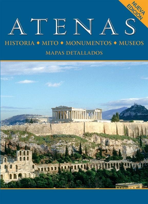 Atenas, Historia, mito, monumentos, museos, Μαλαίνου, Ελένη, Παπαδήμας Εκδοτική, 2010