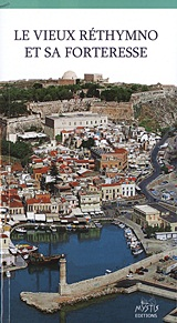 Le vieux Rethymno et sa Forteresse