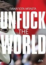 Unfuck the World