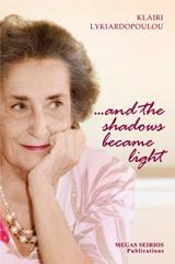 ...And the shadows became light [e-book]