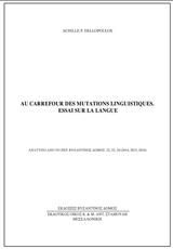 Au Carrefour des Mutations Linguistiques. Essai sur la Langue