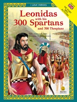 Leonidas with his 300 Spartans and 700 Thespians