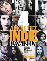 4 δεκαετίες Indie (1976-2017)