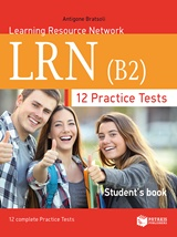 12 Practise Tests for the LRN (B2): Student s Book