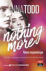 Nothing More: Τίποτα περισσότερο
