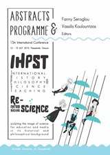 15th International History, Philosophy and Science Teaching Conference - Abstracts & Programme (IHPST 2019)