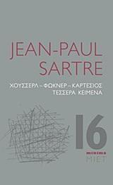Χούσσερλ, Φώκνερ, Καρτέσιος: Τέσσερα κείμενα, , Sartre, Jean - Paul, 1905-1980, Μορφωτικό Ίδρυμα Εθνικής Τραπέζης, 2020