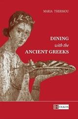 Dining with the Ancient Greeks, , Θερμού, Μαρία, Ολκός, 2019
