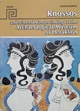Knossos and selected Μinoan findings at the Archaeological Museum of Heraklion, , Δαβάρας, Κωνσταντίνος, Εκδόσεις Hannibal, 2020