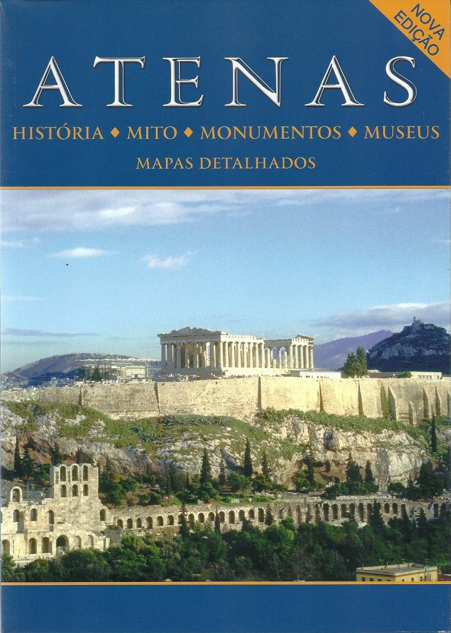 Atenas, História, Mito, Monumentos, Museus, Mapas Detalhados, Μαλαίνου, Ελένη, Παπαδήμας Εκδοτική, 2019