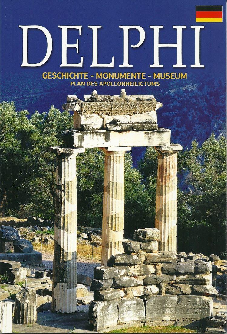 Delphi, Geschichte - Monumente - Museum, Δρόσου - Παναγιώτου, Νίκη, Παπαδήμας Εκδοτική, 2015